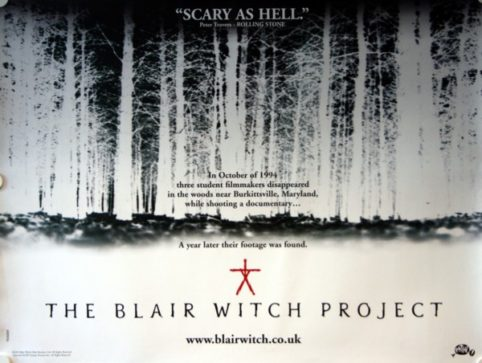 Blair Witch Project. The